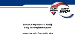 SPAWAR HQ (General Fund) Navy ERP Implementation Lessons
