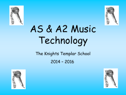 AS/A2 Music Technology Presentation