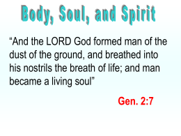 Body, Soul and Spirit - Radford Church of Christ
