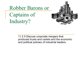 Robber Barons or Captains of Industry? Sept 19