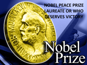 NOBEL PEACE PRIZE LAUREATE OR WHO DESERVES VICTORY