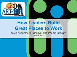 How Leaders Build Great Places to Work