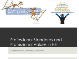 Professional Standards/Professional Values in HE