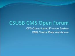 CSUSB CMS Open Forum