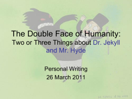 English Creative Writing Dr. Jekyll and Mr. Hyde
