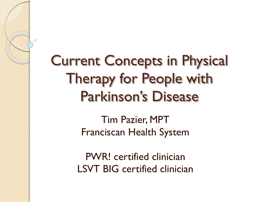 Current Concepts In Physical Therapy For People With Parkinsons