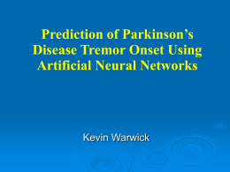 Parkinson`s Disease Tremor Prediction with On Demand Driven