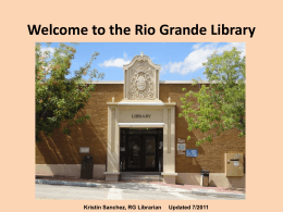 Welcome to the Rio Grande Library