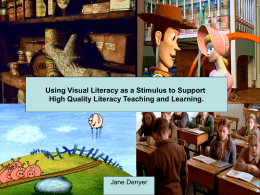 Using Visual Literacy as a Stimulus to Support High Quality