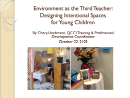 Environment as the Third Teacher: Designing Intentional Spaces for