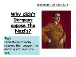 Why didn`t Germans oppose the Nazi`s?