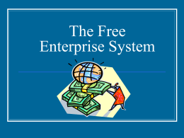 Power Point-The Free Enterprise System F