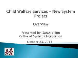 Child Welfare Services – New System Project Briefing