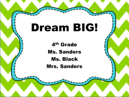 Dream BIG! - Trent Park Elementary