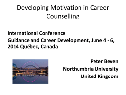 Motivational Interviewing and Career Counselling Presentation by