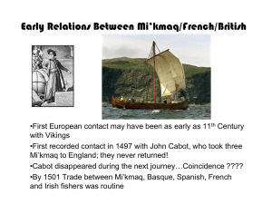 Early Relations Between Mi`kmaq/French/British