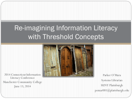Re-imagining Information Literacy with Threshold Concepts