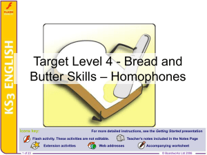 Target Level 4 - Bread and Butter Skills – Homophones