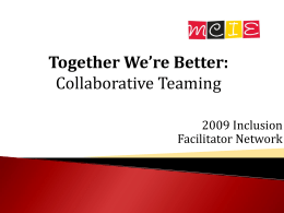 Together We`re Better: Collaborative Teaming - CTE