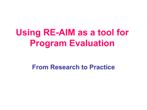 Using RE-AIM as a tool for Program Evaluation