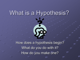 What is a Hypothesis? - Garnet Valley School District