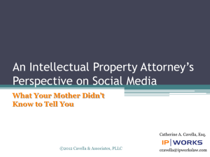 An Intellectual Property Attorney`s Perspective on Social