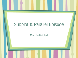 Subplot & Parallel Episode