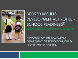 Welcome to the Desired Results Developmental Profile - DRDP-SR