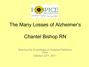 The Many Losses of Alzheimer`s Chantel Bishop RN
