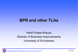 BPR and other TLAs - University of St Andrews