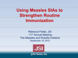Using Measles SIAs to Strengthen Routine Immunization
