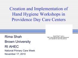 Creation and Implementation of Hand Hygiene