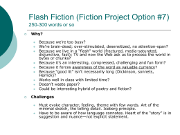 Flash Fiction (Fiction Project Option #7) 250