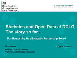 DCLG`s journey towards open data The story so