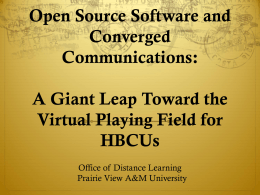 PVAMU Open Source Software and Converge Communications