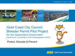 GCCC Breeder Permit pilot project for the QLD Governement