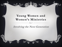 Young Women and Women`s Ministries