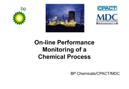 Multi-Variate Statistical Process Control Applied to BP CO Plant