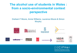 Exploring the alcohol use of students in Wales