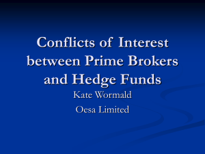 Conflicts of Interest between Prime Brokers and Hedge Funds