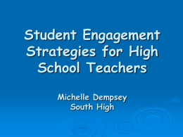 Student Engagement Strategies for High School Teachers Michelle