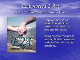 Empowered by God`s Word Providing the Foundation
