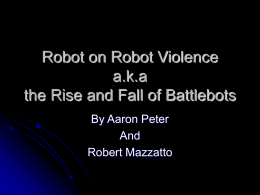 Rise and Fall of Battle Bots