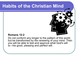 Habits of the Christian Mind - PowerPoint