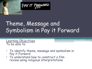 Theme, Message and Symbolism in Pay it Forward