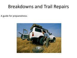 Breakdowns and Trail Repairs