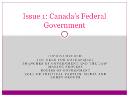 Issue 1: Canada`s Federal Government