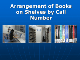 Arrangement of Books on Shelves by Call Number