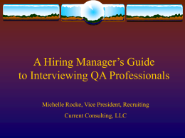 A Hiring Managers Guide to Interviewing QA Professionals