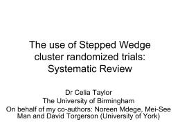 The use of Stepped Wedge cluster randomized trials: Systematic